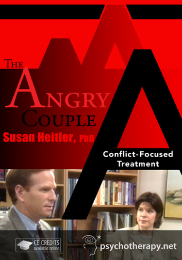 The Angry Couple: Conflict Focused Treatment