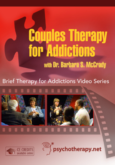 Couples Therapy for Addictions: A Cognitive-Behavioral Approach