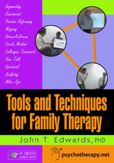 Tools and Techniques for Family Therapy