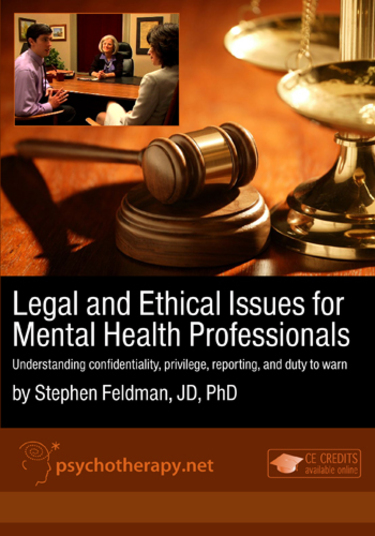 Legal & Ethical Issues for Mental Health Professionals, Volume I: Confidentiality, Privilege, Reporting, and Duty to Warn