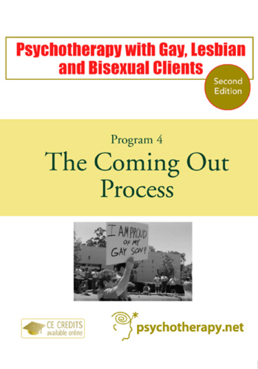 Psychotherapy with Gay, Lesbian and Bisexual Clients—4: The Coming Out Process