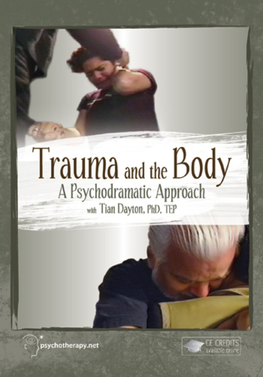 Trauma and the Body: A Psychodramatic Approach