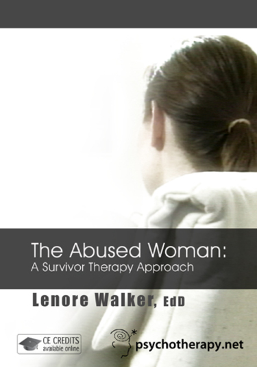 The Abused Woman: A Survivor Therapy Approach