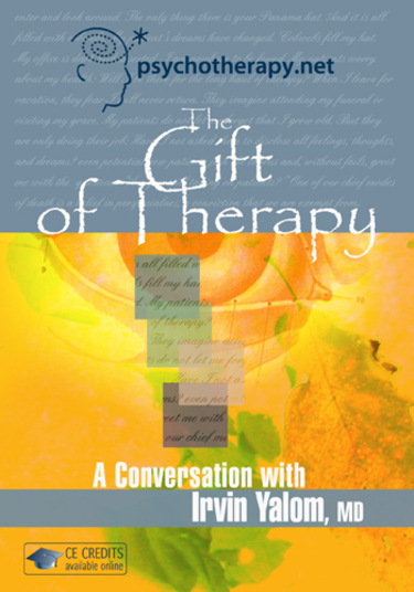 The Gift of Therapy: A Conversation with Irvin Yalom, MD