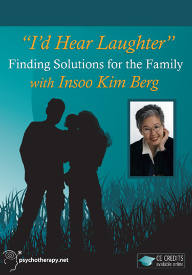 I'd Hear Laughter : Finding Solutions for the Family