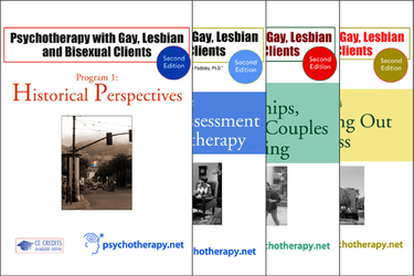 Psychotherapy with Gay, Lesbian and Bisexual Clients: 7-Video Series