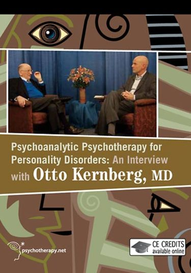 Psychoanalytic Psychotherapy for Personality Disorders: An Interview with Otto Kernberg, MD