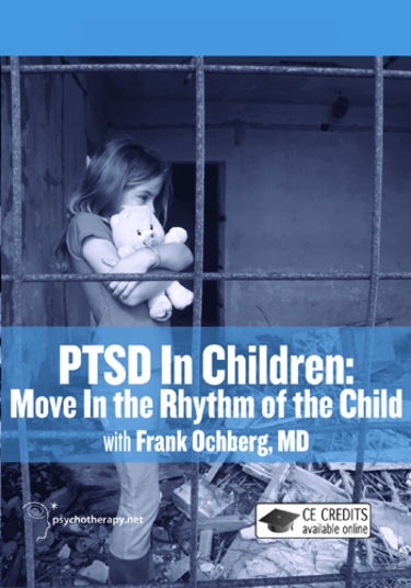 PTSD in Children: Move in the Rhythm of the Child