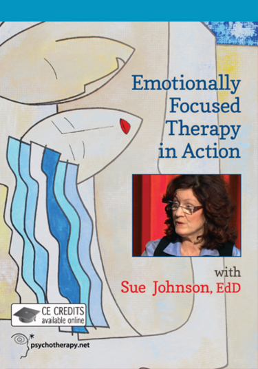 Emotionally Focused Therapy in Action
