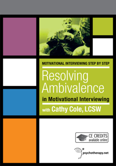 Resolving Ambivalence in Motivational Interviewing