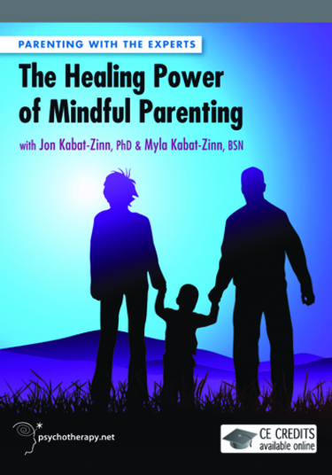 The Healing Power of Mindful Parenting