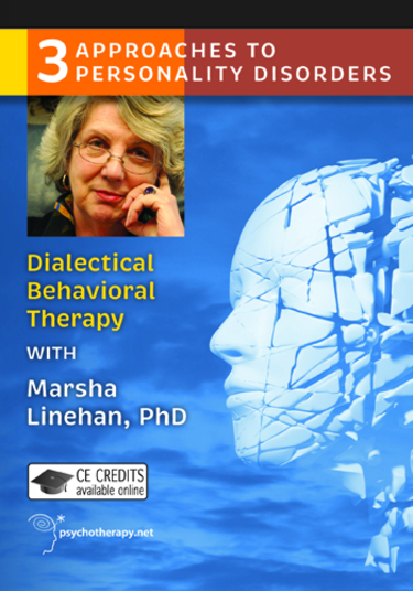 Dialectical Behavior Therapy with Marsha Linehan Video