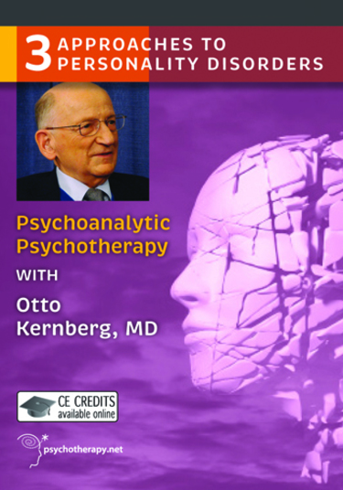 Psychoanalytic Psychotherapy with Otto Kernberg Video