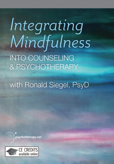 Hot Topic Behavioral Treatments For >> Integrating Mindfulness Into Counseling And Psychotherapy Video