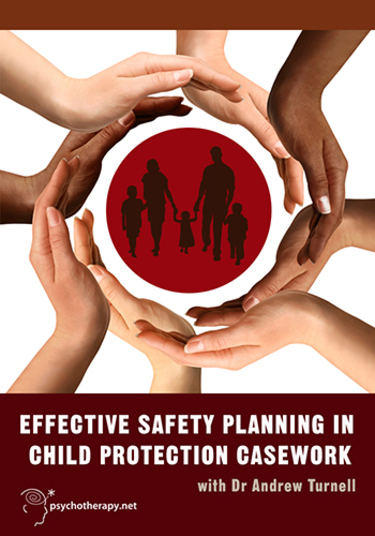 Effective Safety Planning in Child Protection Casework