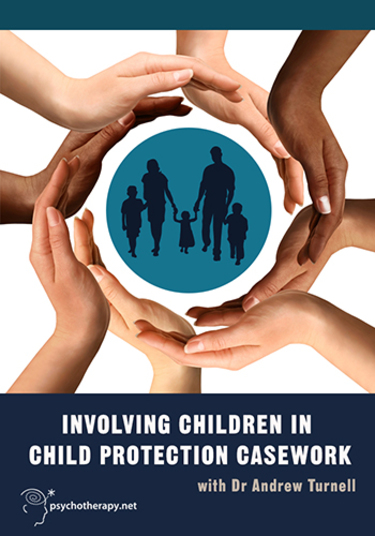 Involving Children in Child Protection Casework