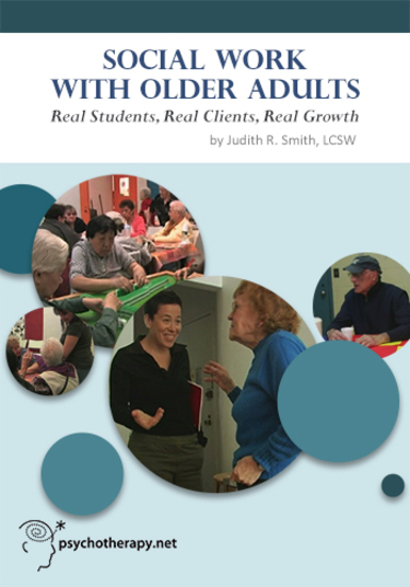 Social Work With Older Adults: Real Students, Real Clients, Real Growth