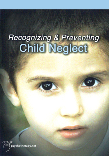Recognizing and Preventing Child Neglect
