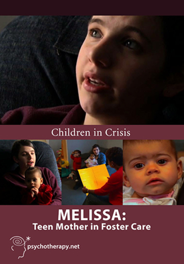 Melissa: Teen Mother in Foster Care