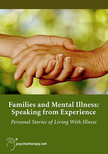 Families and Mental Illness: Speaking from Experience