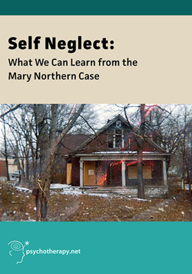 Self-Neglect: What We Can Learn From the Mary Northern Case