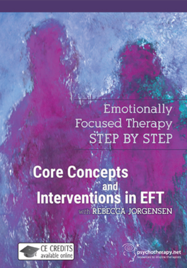 Core Concepts and Interventions in EFT
