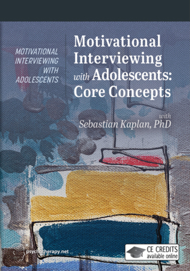 Motivational Interviewing with Adolescents: Core Concepts