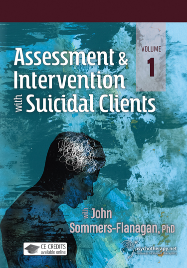 Assessment and Intervention with Suicidal Clients Volume 1