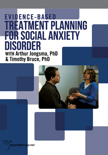 Evidence-Based Treatment Planning for Social Anxiety Disorder