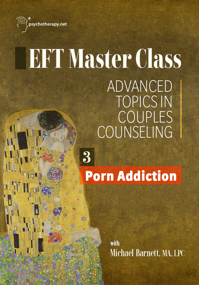 EFT Masterclass Volume 3: Porn Addiction