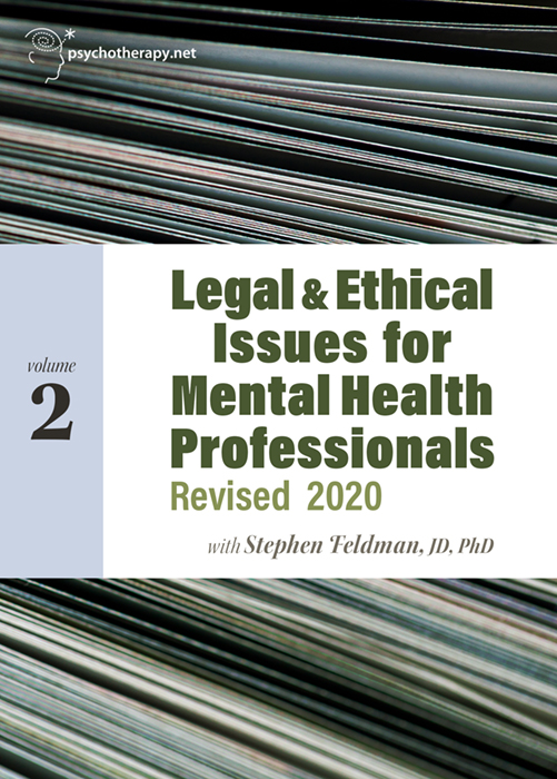 Legal & Ethical Issues for Mental Health Professionals, Volume 2: Revised 2020