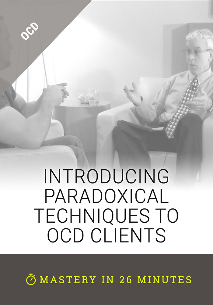 Introducing Paradoxical Techniques to OCD Clients