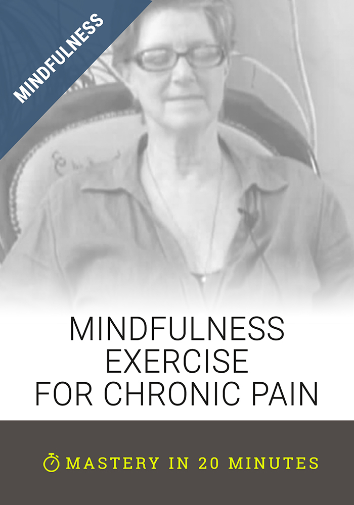 Mindfulness Exercise for Chronic Pain