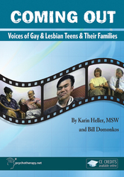 Coming Out: Voices of Gay and Lesbian Teens and their Families
