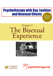 Psychotherapy with Gay, Lesbian and Bisexual Clients—5: The Bisexual Experience