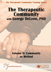 The Therapeutic Community, Volume II: Community as a Method