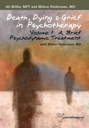 Death, Dying & Grief in Psychotherapy: A Brief Psychodynamic Treatment