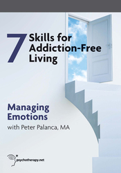 The 7 Skills for Addiction-Free Living: Managing Emotions