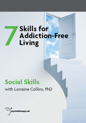 The 7 Skills for Addiction-Free Living: Social Skills