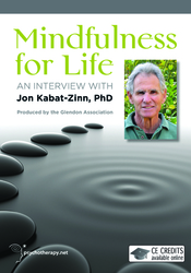 Mindfulness for Life: An Interview with Jon Kabat-Zinn