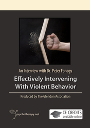 Effectively Intervening with Violent Behavior: An Interview with Dr. Peter Fonagy