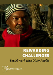 Rewarding Challenges: Social Work with Older Adults