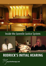 Inside the Juvenile Justice system: Rodrick's Initial Hearing