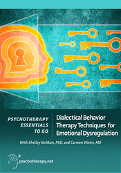 Dialectical Behavior Therapy Techniques for Emotional Dysregulation