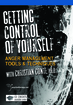 Getting Control of Yourself: Anger Management Tools and Techniques