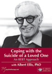 Coping with the Suicide of a Loved One: An REBT Approach