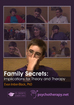 Family Secrets: Implications for Theory and Therapy