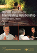Harville Hendrix on the Healing Relationship