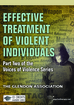 Effective Treatment of Violent Individuals