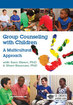 Group Counseling with Children: A Multicultural Approach